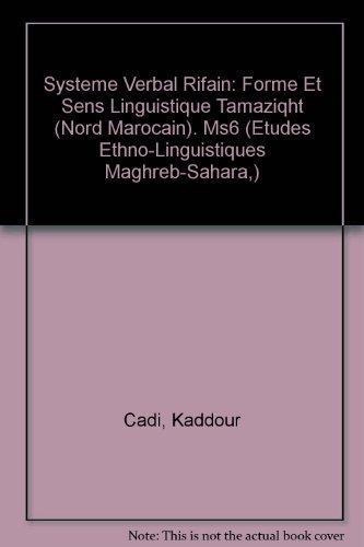 Système verbal rifain: Forme et sens linguistique tamaziqht (nord marocain) par  Kaddour Cadi (Broché)