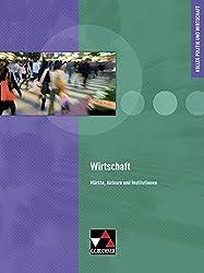 Kolleg Politik und Wirtschaft / Wirtschaft: Unterrichtswerk für die Oberstufe / Märkte, Akteure und Institutionen