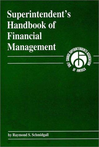 Superintendent's Handbook of Financial Management por Raymond S. Schmidgall