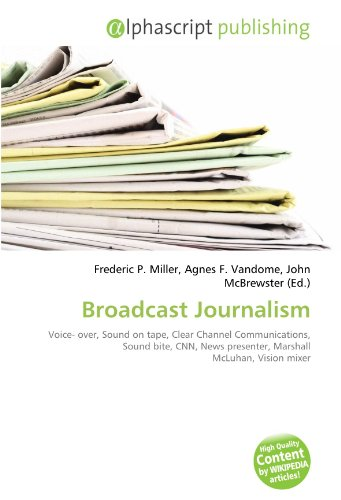 broadcast-journalism-voice-over-sound-on-tape-clear-channel-communications-sound-bite-cnn-news-prese