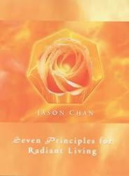 Seven Principles for Radiant Living