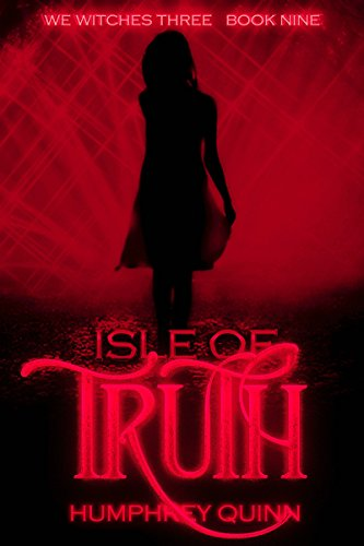 Isle of Truth (We Witches Three Book 9) (English Edition)