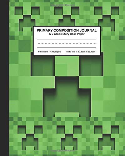 Primary Composition Journal K-2 Grade Story Book Paper: Cute and cool  Minecraft Creeper roblox Design for Boys and Girls, Picture drawing and  Dash Mid