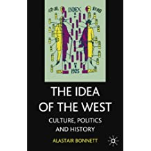 The Idea of the West: Culture, Politics and History