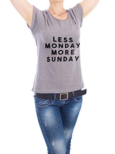 """Design T-Shirt Frauen Earth Positive """"Less monday"""" - stylisches Shirt Typografie von Isabel Lanz Grau"""
