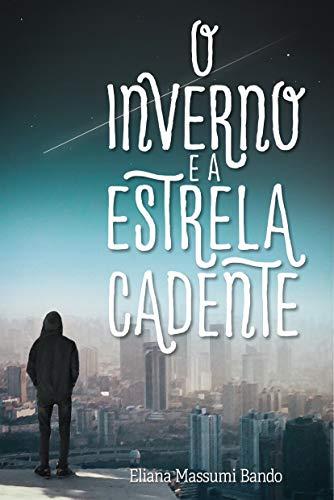 O inverno e a estrela cadente (Portuguese Edition) book cover