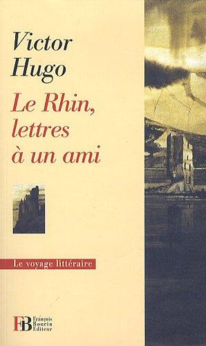 Le Rhin, lettres à un ami