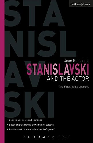 Stanislavski and the Actor: The Final Acting Lessons, 1935-38 (Performance Books)