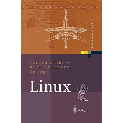 Linux: Konzepte, Kommandos, Oberfl????chen (X.systems.press) (German Edition) by J????rgen Gulbins (2012-11-12)