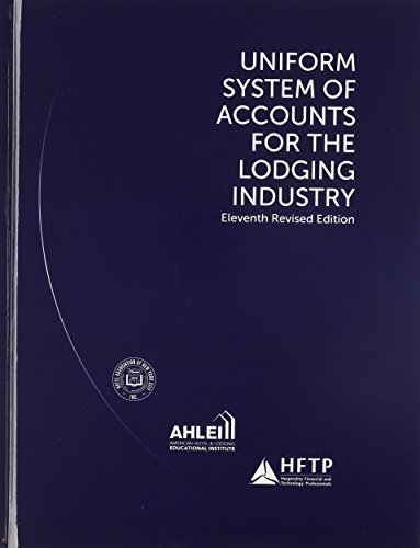 Uniform System of Accounts for the Lodging Industry with Answer Sheet (Ahlei) (Ahlei - Hospitality Accounting / Financial Management)