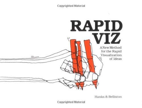 Rapid Viz: A New Method for the Rapid Visualisation of Ideas por Kurt Hanks
