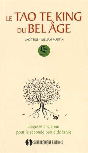 Le Tao Te king du bel âge par Lao-tseu