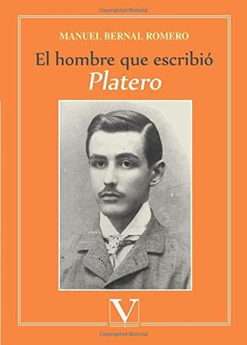 El hombre que escribió Platero (Ensayo) por Manuel Bernal Romero