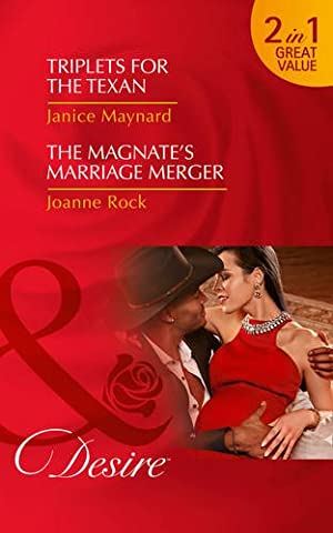 Triplets for the Texan: The McNeill Magnates Book 2: Triplets for the Texan / The Magnate's Marriage Merger
