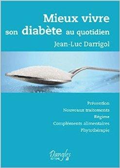 Mieux vivre son diabète au quotidien de Jean-Luc Darrigol ( 15 mars 2012 )