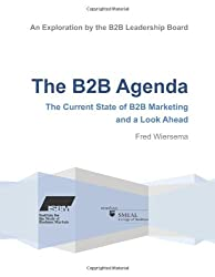The B2B Agenda: The Current State of B2B Marketing and a Look Ahead