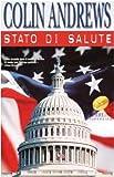 Scarica Libro Stato di salute (PDF,EPUB,MOBI) Online Italiano Gratis
