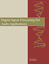 Digital Signal Processing for Audio Applications (English Edition)