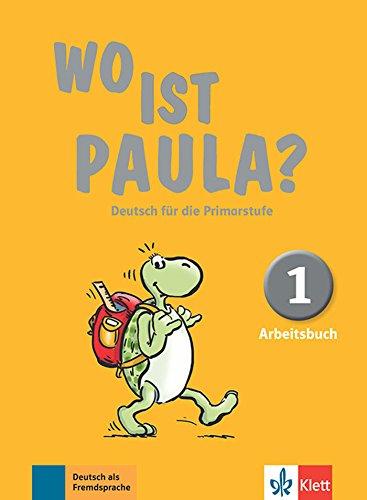 wo-ist-paula-deutsch-fur-die-primarstufe-arbeitsbuch-1-1cederom