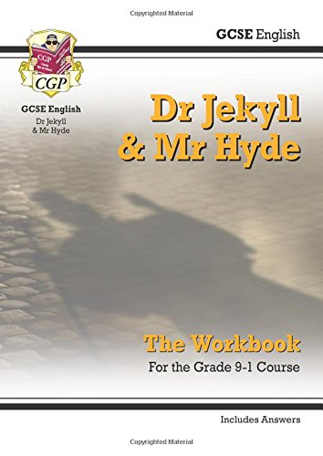 New Grade 9-1 GCSE English - Dr Jekyll and Mr Hyde Workbook (includes Answers) (CGP GCSE English 9-1 Revision)