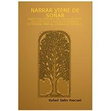 NARRAR VIENE DE SOÑAR (Spanish Edition)
