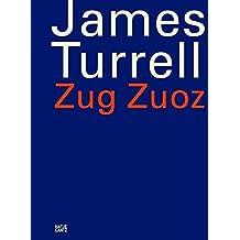 James Turrell: Zug Zuoz