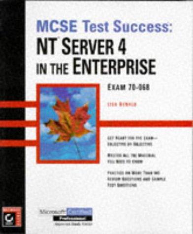 MCSE: NT Server 4 in the Enterprise Testing Guide