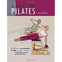 El banco de Pilates  Repertorio de ejercicios básicos f04ac6ab1514
