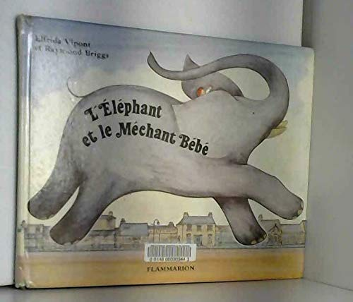 L'éléphant et le méchant bébé