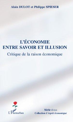 Livres gratuits L'économie entre savoir et illusion: Critique de la raison économique pdf ebook