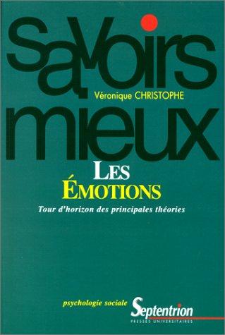 Les émotions : Tour d'horizon des principales théories
