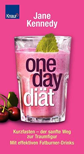 Gehen Diät-tee (One-Day-Diät: Kurzfasten - der sanfte Weg zur Traumfigur. Mit effektiven Fatburner-Drinks)