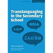 Translanguaging in the Secondary School