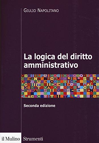 La logica del diritto amministrativo