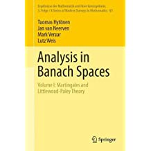 Analysis in Banach Spaces: Martingales and Littlewood-paley Theory