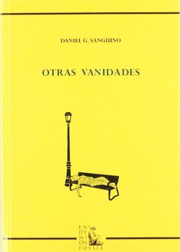 Otras vanidades (Poesía) por Daniel Guillén Sanguino
