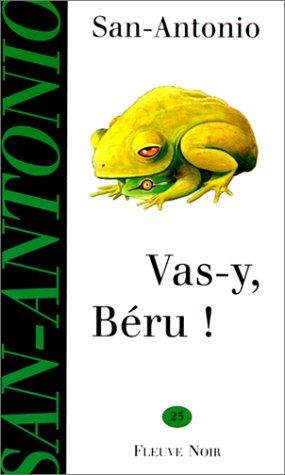 Vas-y, Béru ! par Frédéric Dard