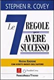 Scarica Libro Le sette regole per avere successo The 7 habits of highly effective people Trend di Covey Stephen R 2013 Tapa blanda (PDF,EPUB,MOBI) Online Italiano Gratis