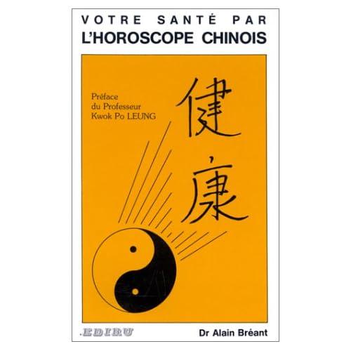 Votre santé par l'horoscope chinois