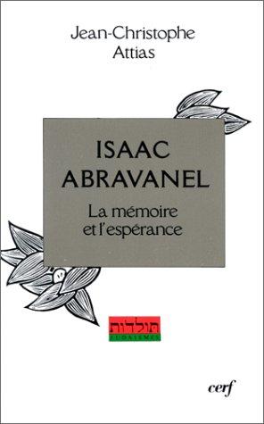 ISAAC ABRAVANEL. La mémoire et l'espérance