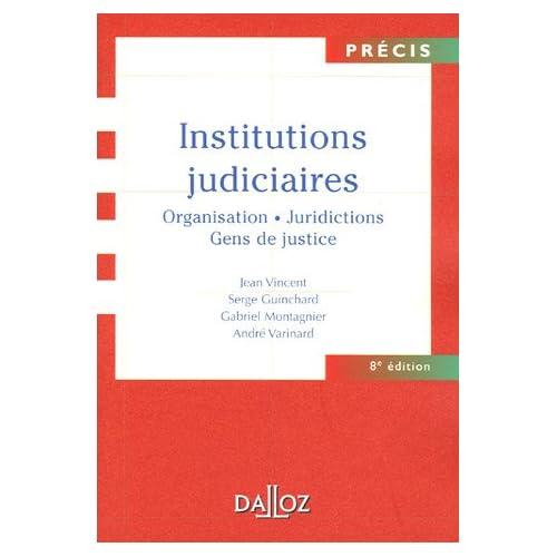 Institutions judiciaires : Edition 2005