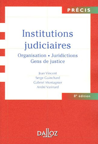 Institutions judiciaires : Edition 2005
