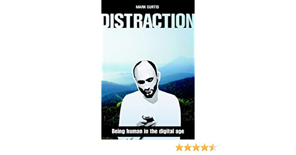 distraction being human in the digital age