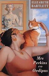 Mrs Perkins and Oedipus