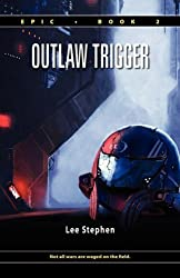 Epic 2: Outlaw Trigger (Hardcover) by Lee Stephen (2009-02-27)