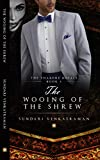 #6: The Wooing of the Shrew (The Thakore Royals  Book 3)