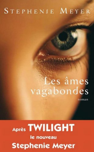 Les âmes vagabondes (Thrillers) (French Edition)