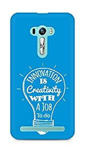 Amez Innovation is Creativity with a Job to do Back Cover For Asus Zenfone Selfie