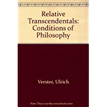 Relative Transcendentals: Conditions of Philosophy