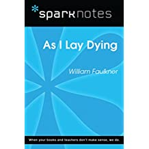 As I Lay Dying (SparkNotes Literature Guide) (SparkNotes Literature Guide Series)